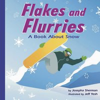 Flakes and Flurries - Josepha Sherman