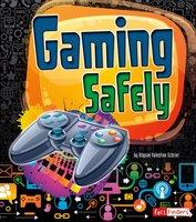 Gaming Safely - Allyson Schrier