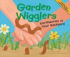 Garden Wigglers - Nancy Loewen