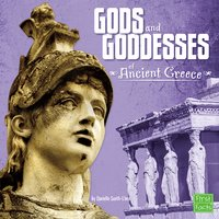 Gods and Goddesses of Ancient Greece - Danielle Smith-Llera