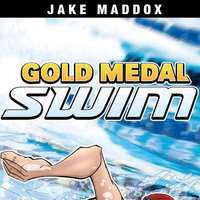 Gold Medal Swim - Jake Maddox
