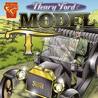 Henry Ford and the Model T - Michael O'Hearn