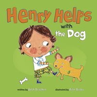 Henry Helps with the Dog - Beth Bracken