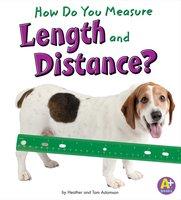 How Do You Measure Length and Distance? - Heather Adamson, Thomas K. Adamson