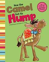 How the Camel Got Its Hump - Christianne Jones