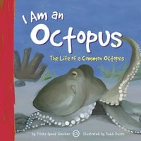 I Am an Octopus - Trisha Speed Shaskan