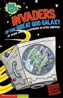 Invaders from the Great Goo Galaxy - Blake Hoena
