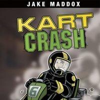 Kart Crash - Jake Maddox