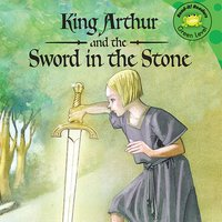 King Arthur and the Sword in the Stone - Cari Meister