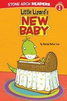 Little Lizard's New Baby - Melinda Melton Crow