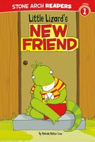 Little Lizard's New Friend - Melinda Melton Crow