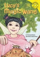 Lucy's Magic Wand - Trisha Speed Shaskan
