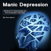 Manic Depression - Quinn Spencer