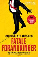 Fatale forandringer - Christian Ørsted