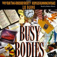 Busy Bodies - Lee Burns