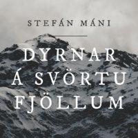 Dyrnar á Svörtufjöllum - Stefán Máni
