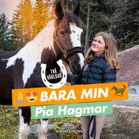 Två världar 2 – Bara min - Pia Hagmar
