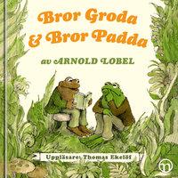Bror Groda och Bror Padda - Arnold Lobel
