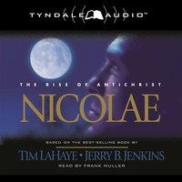 Nicolae - Jerry B. Jenkins, Tim LaHaye