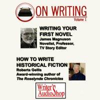 On Writing Volume 1 - Roberta Gellis, James Magnuson