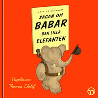 Sagan om Babar, den lilla elefanten - Jean de Brunhoff