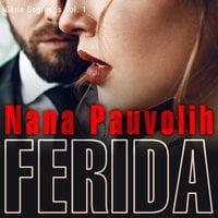 Ferida - Nana Pauvolih
