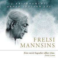 Frelsi mannsins - Jiddu Krishnamurti