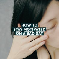 How to Stay Motivated on a Bad Day - Zarina L