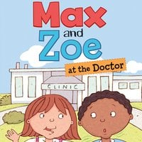 Max and Zoe at the Doctor - Shelley Swanson Sateren