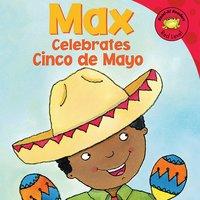 Max Celebrates Cinco de Mayo - Adria Worsham