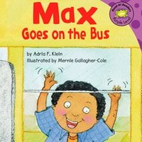 Max Goes on the Bus - Adria Klein