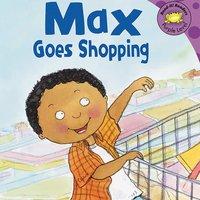 Max Goes Shopping - Adria Klein