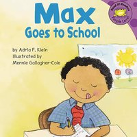 Max Goes to School - Adria Klein