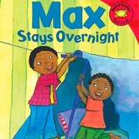 Max Stays Overnight - Adria Klein