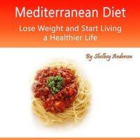 Mediterranean Diet - Shelbey Andersen