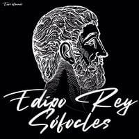 Edipo Rey [versión completa] - Sófocles
