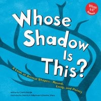 Whose Shadow Is This? - Claire Berge