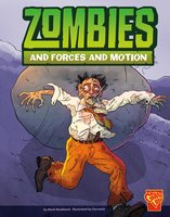 Zombies and Forces and Motion - Mark Weakland