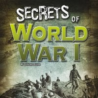 Secrets of World War I - Sean McCollum