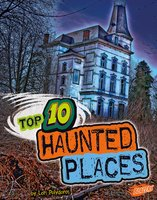 Top 10 Haunted Places - Lori Polydoros