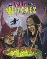 The Truth About Witches - Eric Braun