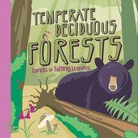Temperate Deciduous Forests - Laura Purdie Salas