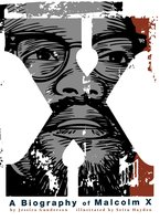X: A Biography of Malcolm X - Jessica Gunderson