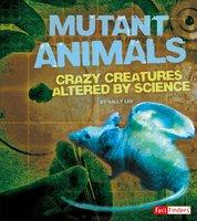 Mutant Animals - Sally Lee