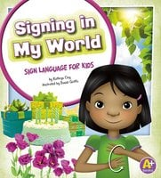 Signing in My World - Kathryn Clay
