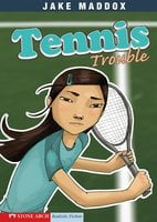 Tennis Trouble - Jake Maddox