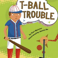 T-Ball Trouble - Cari Meister