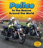 Police to the Rescue Around the World - Linda Staniford