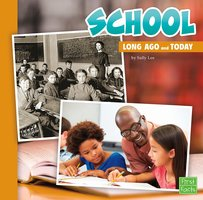 School Long Ago and Today - Sally Lee