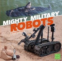 Mighty Military Robots - William Stark